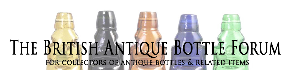 The British Antique Bottle Forum